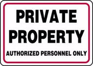 Private Property Authorized Personnel Only