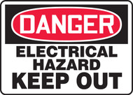 Danger - Electrical Hazard Keep Out
