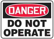 Danger - Do Not Operate
