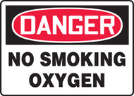 Danger - No Smoking Oxygen