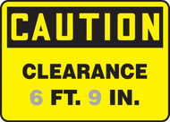 Caution - Clearance ___ Ft. ___ In.