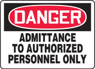 Danger - Admittance To Authorized Personnel Only