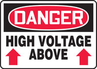 Danger - High Voltage Above (Arrow) - Re-Plastic - 10'' X 14''