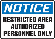 Notice - Restricted Area Authorized Personnel Only