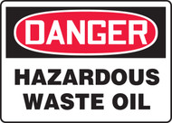 Danger - Hazardous Waste Oil