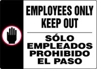 Employees Only Keep Out Sign- Spanish Bilingual Sign