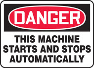 Danger - This Machine Starts And Stops Automatically