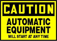 Automatic Equipment Will Start At Any Time Sign LEQM610