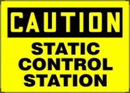 Caution - Static Control Station