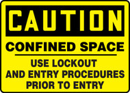 Caution - Confined Space Use Lockout And Entry Procedures Prior To Entry