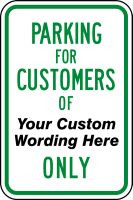 Parking For Customers Of Only Sign- Semi Custom
