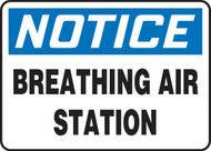 Notice - Breathing Air Station - Dura-Plastic - 10'' X 14''