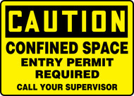 Caution - Confined Space Entry Permit Required Call Your Supervisor