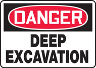 Danger - Deep Excavation