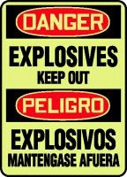 Explosives Keep Out Sign- Bilingual Safety Sign- Glow
