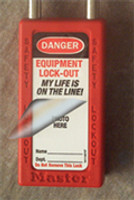 "Self Laminating Labels- ""danger Equipment Lock Out My Life Is On The Line"""