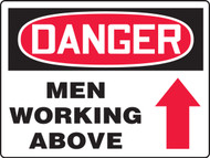 Danger - Danger Men Working Above - Max Aluma-Wood - 36'' X 48''