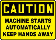 Caution - Machine Starts Automatically Keep Hands Away