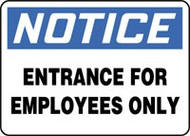 Notice - Entrance For Employees Only