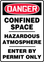 Danger - Confined Space Hazardous Atmosphere Enter By Permit Only - Aluma-Lite - 14'' X 10''