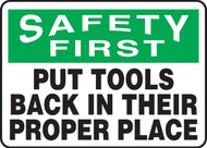 Safety First - Put Tools Back In Their Proper Place