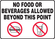 "No Food Or Beverages Allowed Beyond This Point Sign 10"" x 14"" Plastic"