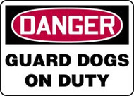 Danger - Guard Dogs On Duty