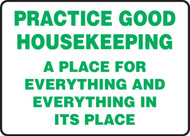 Practice Good Housekeeping A Place For Everything And Everything In Its Place