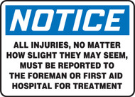 Notice - All Injuries, No Matter How Slight...