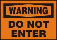 Warning - Do Not Enter