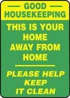 Good Housekeeping This Is Your Home Away From Home Please Help Keep It Clean