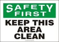 Safety First - Keep This Area Clean