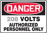 Danger - ___ Volts Authorized Personnel Only 1