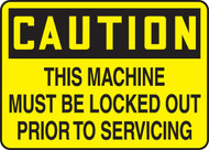 This Machine Must Be Locked Out Prior To Servicing 1