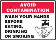 Avoid Contamination Wash Your Hands Before Eating, Drinking Or Smoking