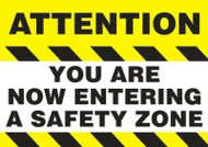 Changeable Sign Floor Mat- Attention You Are Not Entering A Safety Zone