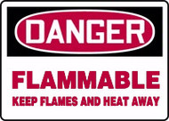 Danger - Danger Flammable Keep Flames And Heat Away