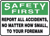 Safety First - Report All Accident....