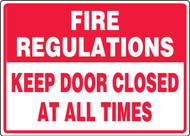 Fire Regulations Keep Door Closed At All Times