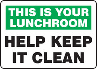 This Is Your Lunchroom Help Keep It Clean 1