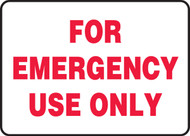 For Emergency Use Only Sign