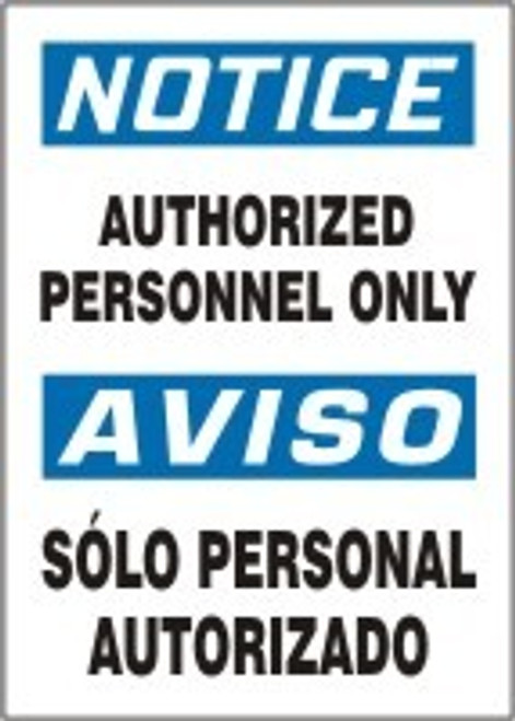 Authorized Personnel Only Sign- Bilingual Spanish Safety Sign