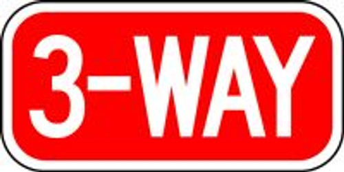 """3-way Sign- 6"""" x 12"""""""