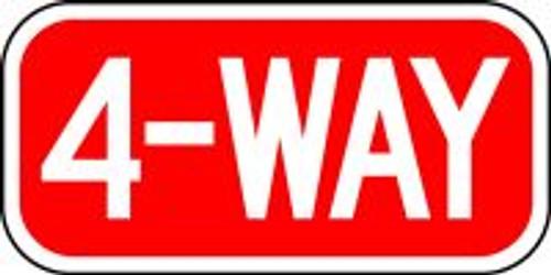 "4-way Traffic Sign 6"" x 12"""