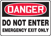 Danger - Do Not Enter Emergency Exit Only