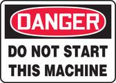 Danger - Do Not Start This Machine