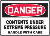 Danger - Contents Under Extreme Pressure Handle With Care