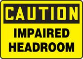 Caution - Impaired Headroom