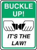 "Buckle Up! It's the Law! Sign- 24"" x 18"""