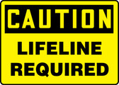 Caution - Lifeline Required